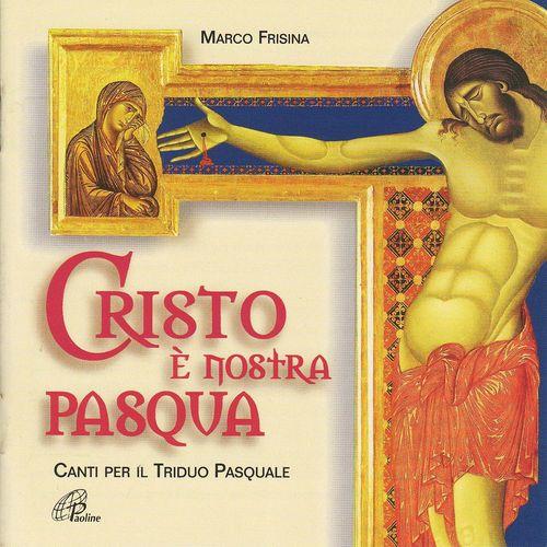 Cristo è nostra Pasqua