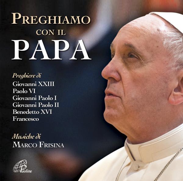 Preghiamo con il Papa
